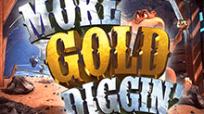 Игровые автоматы More Gold Diggin игровой автомат на рубли в клубе